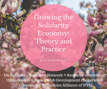 Growing the Solidarity Economy: Theory and Practice